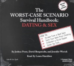 The Worst Case Scenario Survival Handbook: Dating & Sex (CD-Audio)