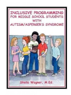 Inclusive Programming for Middle School Students With Autism (Paperback)