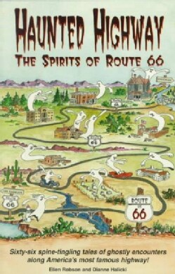 Haunted Highway: The Spirits of Route 66 (Paperback)