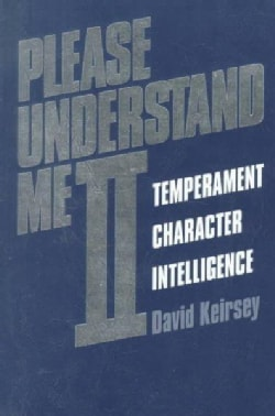Please Understand Me II: Temperament Character Intelligence (Paperback)