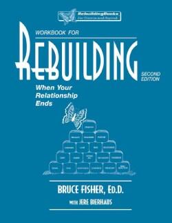 Rebuilding Workbook: When Your Relationship Ends (Paperback)