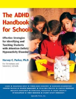 The Adhd Handbook For Schools: Effective Strategies For Identifying And Teaching Students With Attention-Deficity... (Paperback)