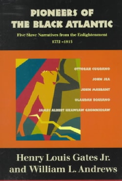 Pioneers of the Black Atlantic: Five Slave Narratives from the Enlightenment, 1772-1815 (Paperback)