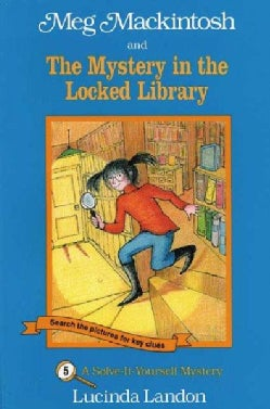 Meg Mackintosh and the Mystery in the Locked Library (Paperback)
