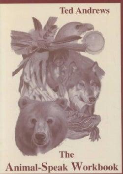 The Animal-Speak Workbook (Paperback)