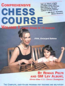 Comprehensive Chess Course: Learn Chess in 12 Lessons (Paperback)