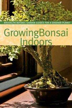 Growing Bonsai Indoors (Paperback)