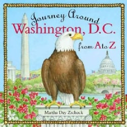 Journey Around Washington D.C. from A to Z (Hardcover)