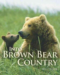 Into Brown Bear Country (Paperback)
