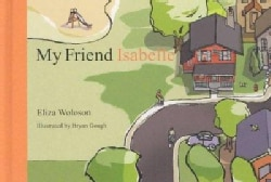 My Friend Isabelle (Hardcover)