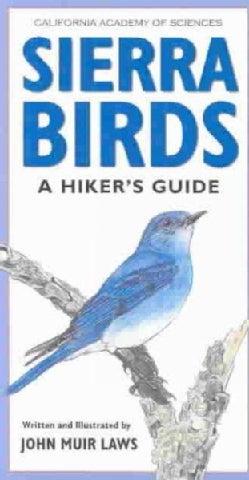 Sierra Birds: A Hiker's Guide (Paperback)