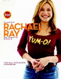 Classic Rachel Ray 30 Minute Meals (Hardcover)