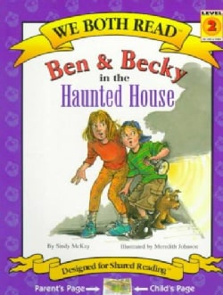 Ben & Becky in the Haunted House (Paperback)
