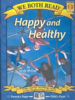 Happy and Healthy (Paperback)