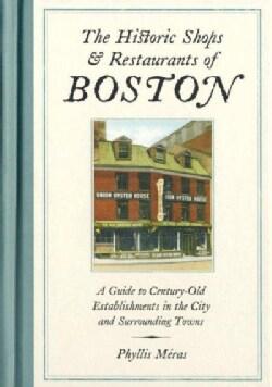 The Historic Shops & Restaurants of Boston (Hardcover)