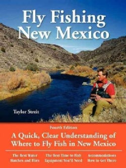 Fly Fishing New Mexico: A Quick, Clear Understanding of Where to Fly Fish in New Mexico (Paperback)