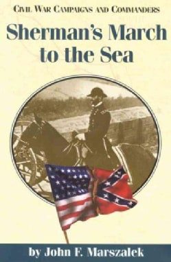 Sherman's March To The Sea (Paperback)