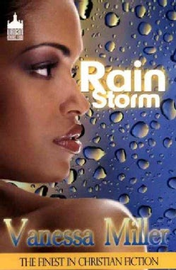 Rain Storm: Only Love Could Calm Her Raging Storm (Paperback)