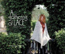 A Gathering Of Lace (Paperback)