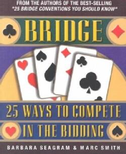 Bridge: 25 Ways to Compete in the Bidding (Paperback)