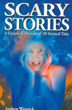 Scary Stories: A cryptic Collection of 28 Twisted Tales (Paperback)