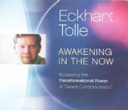 Awakening in the Now: Accessing the Transformational Power of Space Consciousness (CD-Audio)