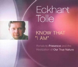Know That I Am: Portals to Presence and the Realization of Our True Nature (CD-Audio)