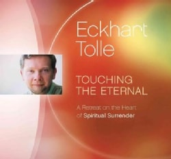 Touching the Eternal: A Retreat on the Heart of Spiritual Surrender (CD-Audio)