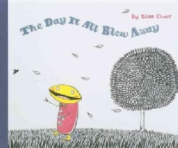 The Day It All Blew Away (Hardcover)