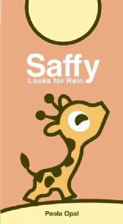 Saffy: Looks for Rain (Board book)