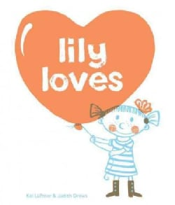 Lily Loves (Hardcover)