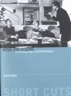 Mise-En-Scene: Film Style and Interpretation (Paperback)