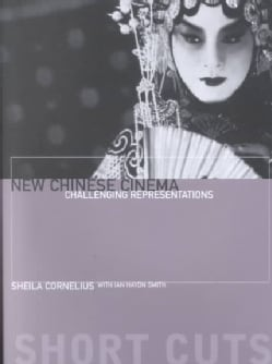 New Chinese Cinema: Challenging Representations (Paperback)