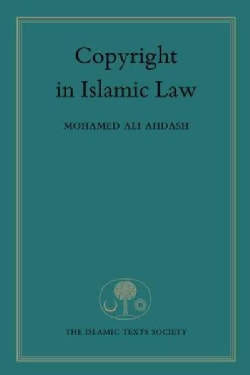 Copyright in Islamic Law (Hardcover)