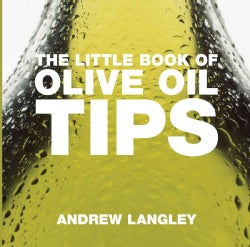 The Little Book of Olive Oil Tips (Paperback)