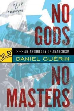 No Gods No Masters (Paperback)