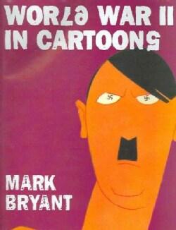 World War II In Cartoons (Hardcover)