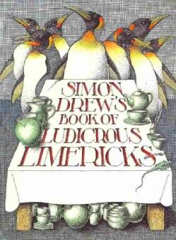 Simon Drew's Book of Ludicrous Limericks (Hardcover)
