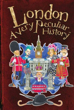 London: A Very Peculiar History With Added Jellied Eels (Hardcover)