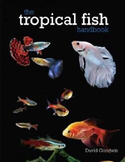 The Tropical Fish Handbook (Paperback)