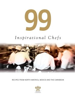 99 Inspirational Chefs: Recipes from North America, Mexico and the Caribbean (Hardcover)