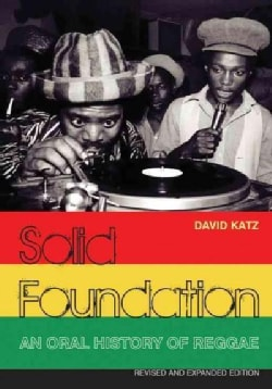 Solid Foundation: An Oral History of Reggae (Paperback)