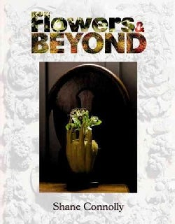 Flowers & Beyond (Hardcover)
