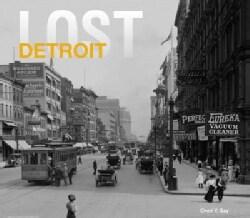 Lost Detroit (Hardcover)