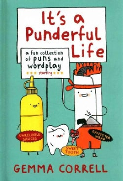 It's a Punderful Life: A Fun Collection of Puns and Wordplay (Hardcover)