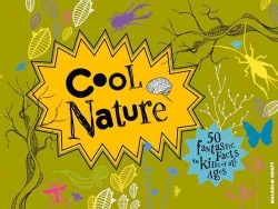 Cool Nature: 50 Fantastic Facts for Kids of All Ages (Hardcover)