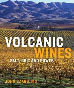 Volcanic Wines: Salt, Grit and Power (Hardcover)