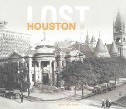 Lost Houston (Hardcover)
