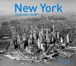 New York Then and Now (Hardcover)