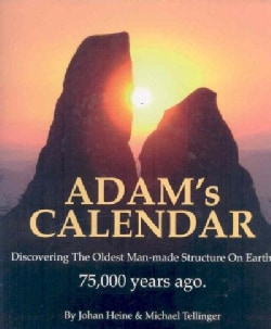 Adam's Calendar: Discovering the Oldest Man-Made Structure on Earth (Hardcover)